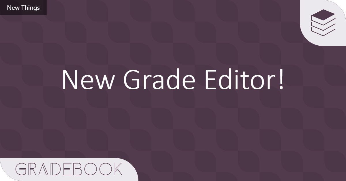 🎨 Introducing a better grade editor